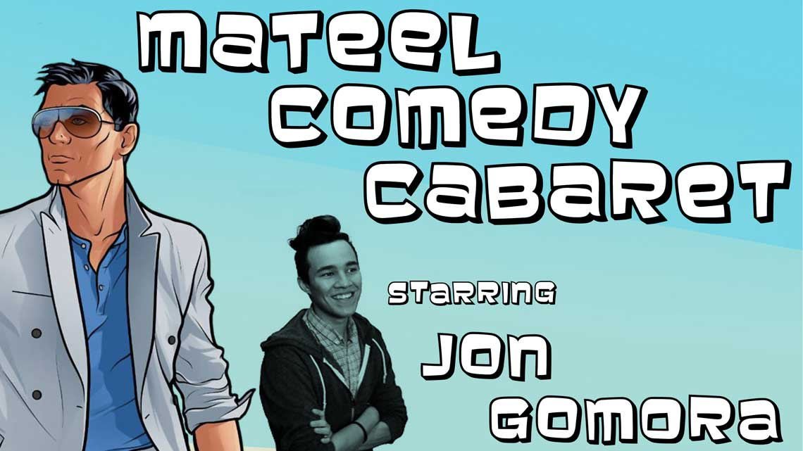 May 13th: Mateel Comedy Cabaret