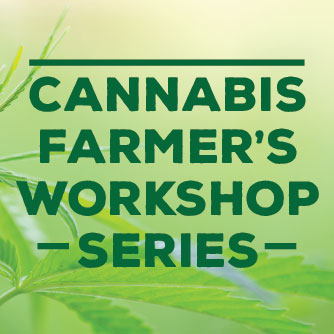 The Cannabis Farmer's Workshop Series