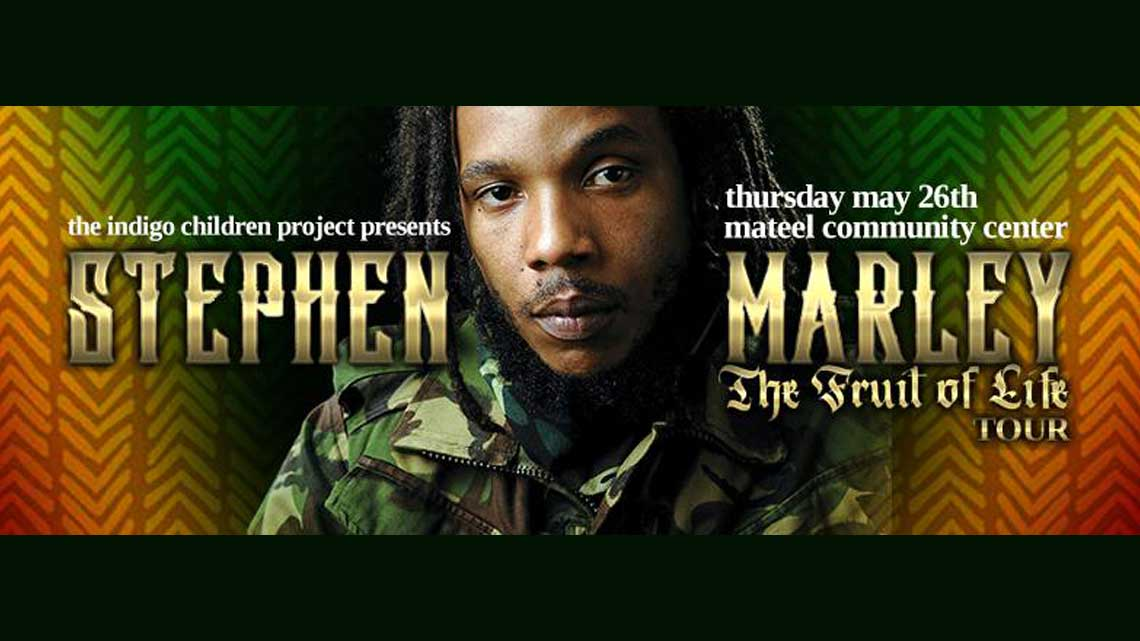 May 26th: Stephen Marley – Fruit Of Life Tour – Live in Humboldt!