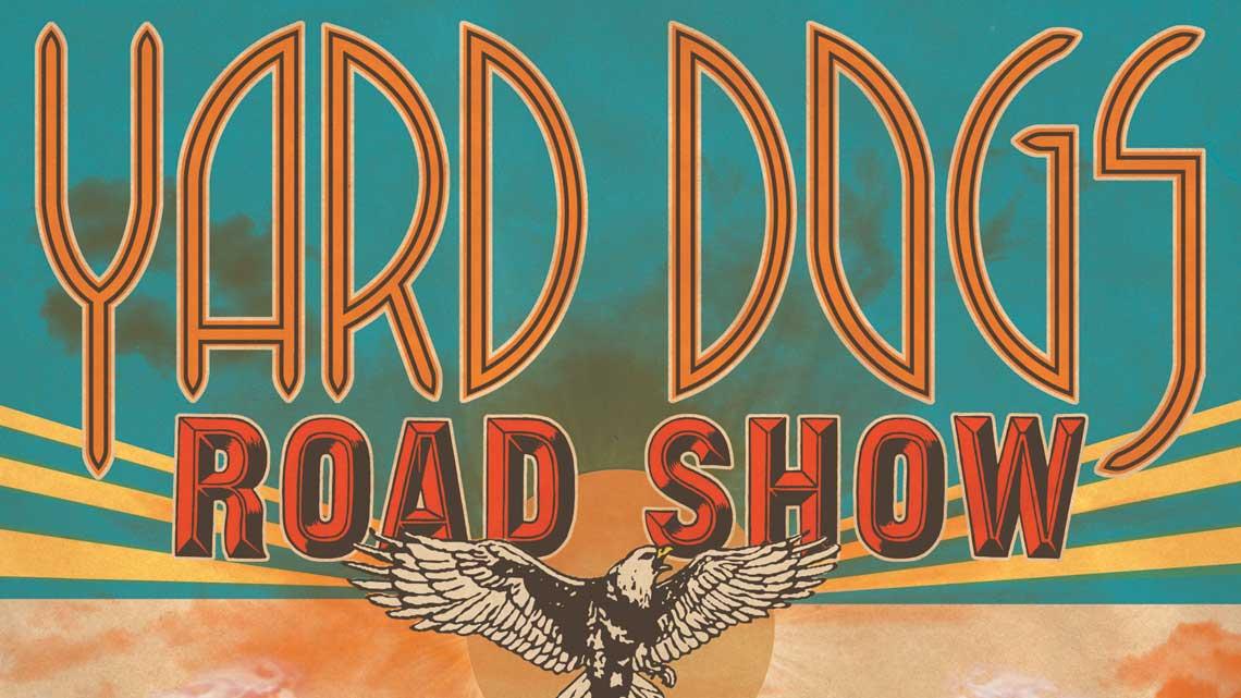 June 21: Yard Dogs Film Night & Vaudeville Show!