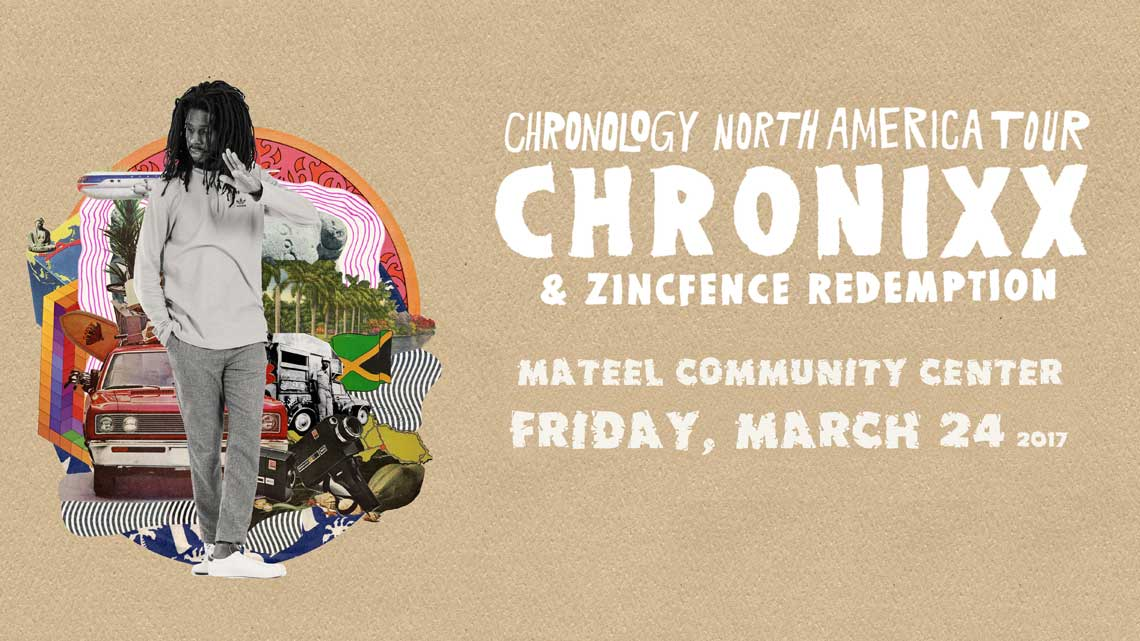 March 24th: Chronixx & Zincfence Redemption- Chronology Tour