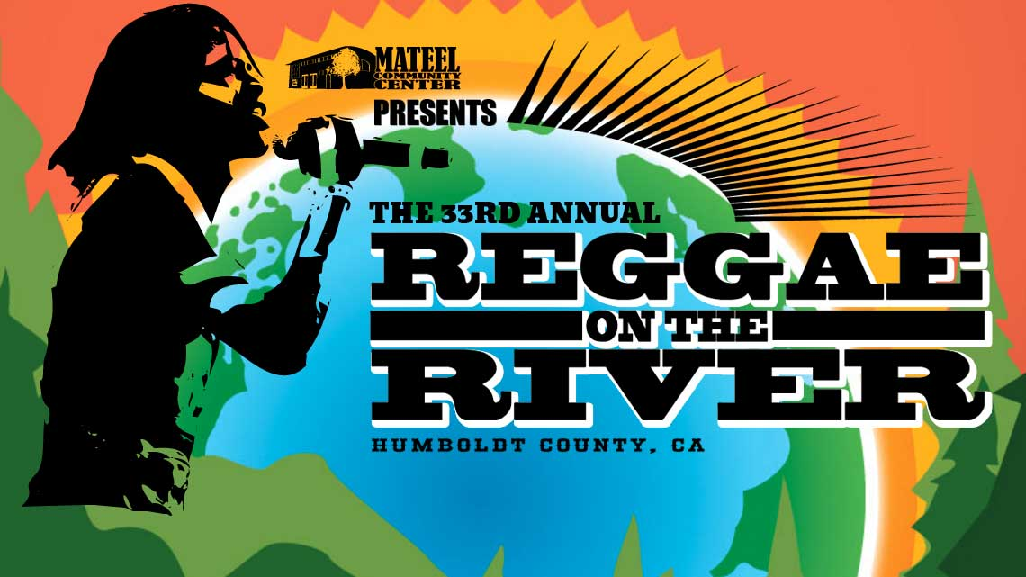 Aug. 3rd – 6th: Reggae On The River®