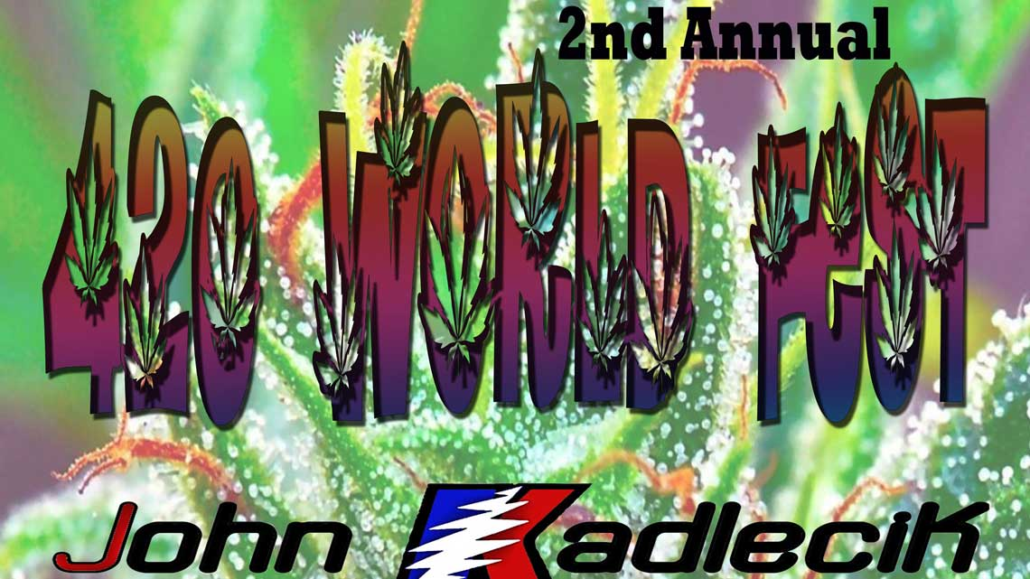 Apr. 20th: 420 World Fest