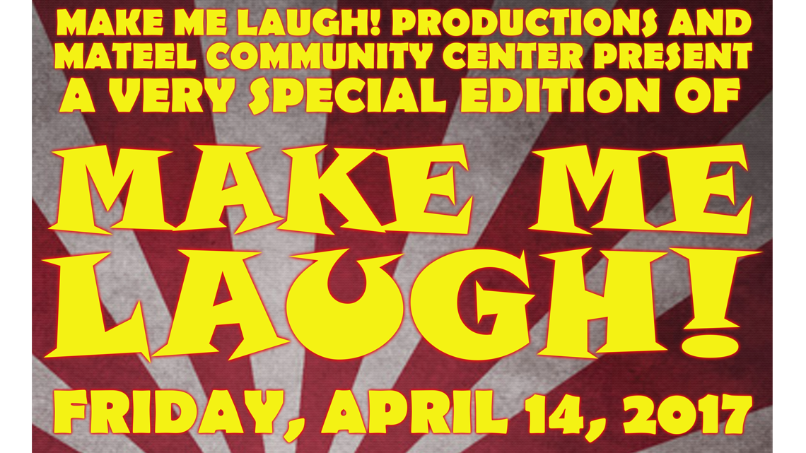 Apr. 14th: Mateel Comedy Cabaret