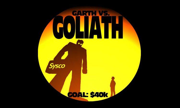 Garth vs Goliath