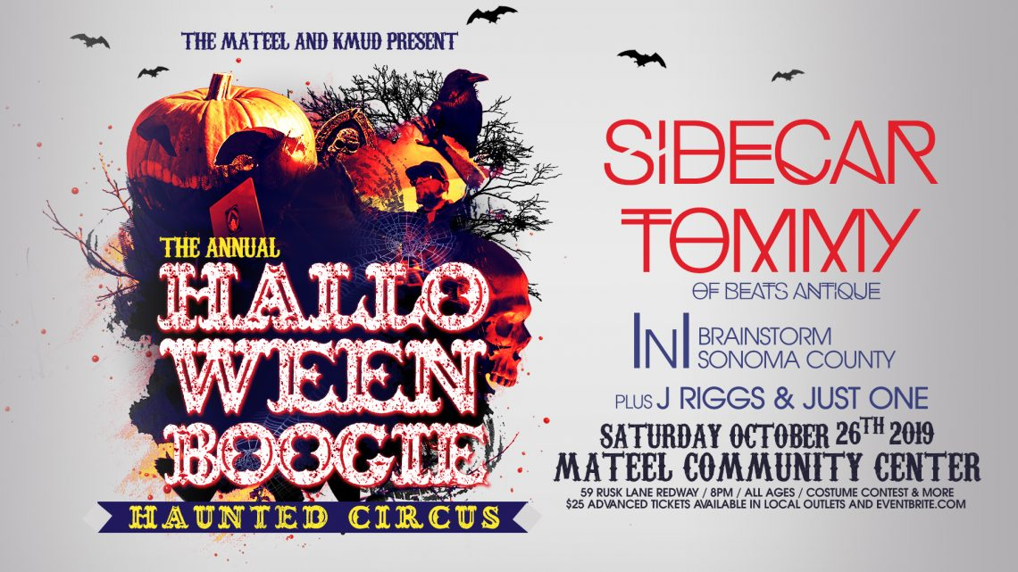 KMUD Halloween Boogie with Sidecar Tommy October 26th