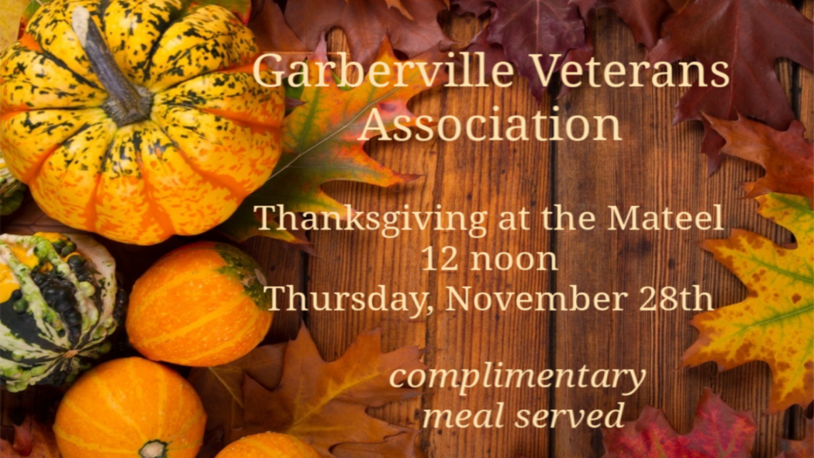 Garberville Veterans Association Thanksgiving at the Mateel