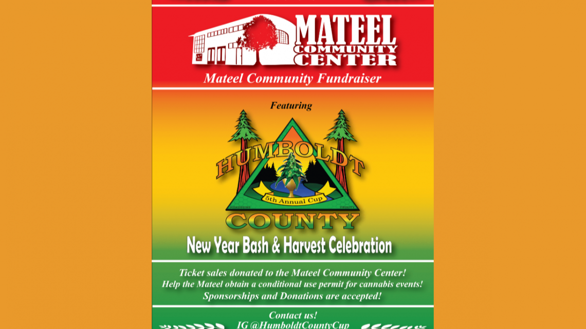 Humboldt County Cup New Year Bash & Harvest Celebration January 4th
