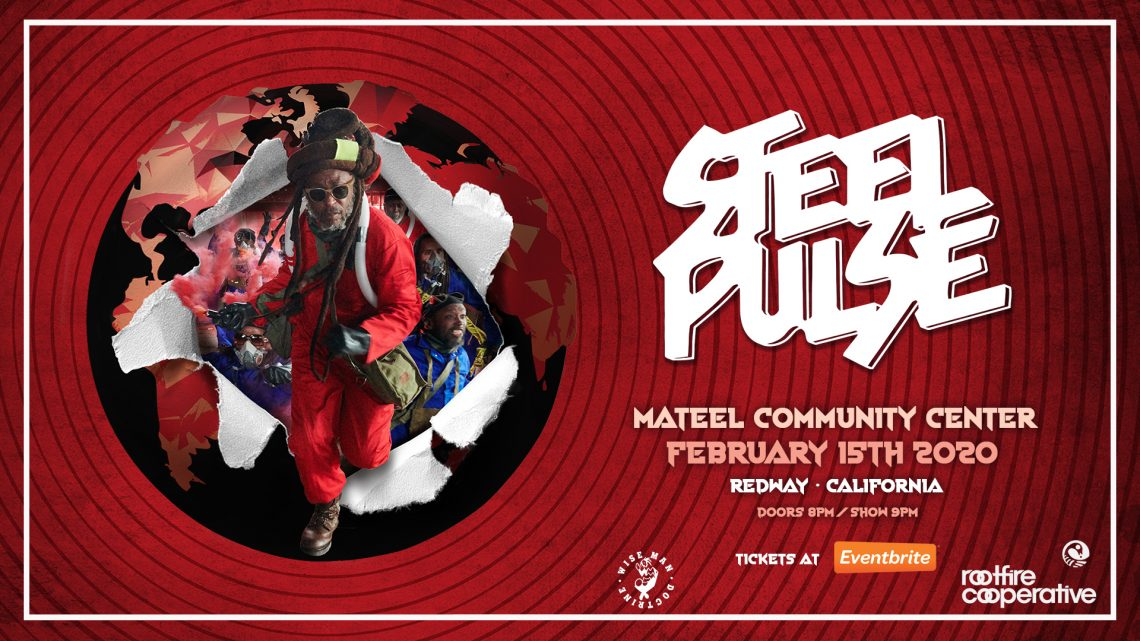 Ineffable Live & the Mateel present: Steel Pulse February 15th