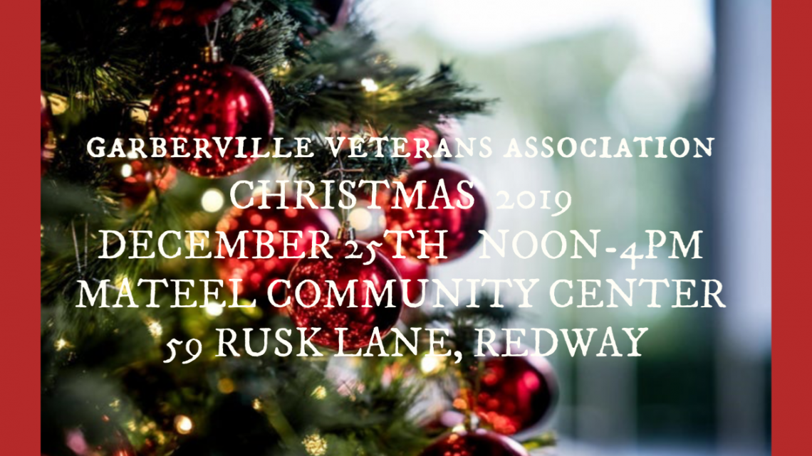 Garberville Veterans Association Christmas at the Mateel December 25th