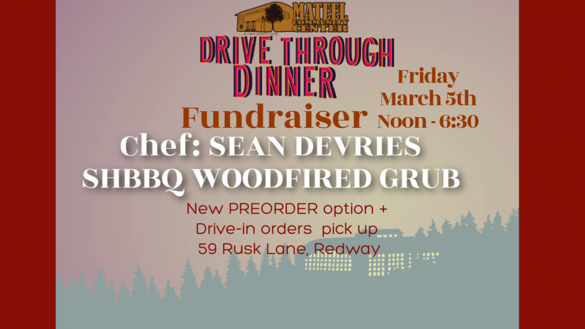 The Mateel presents  Drive Through Dinners Fundraiser