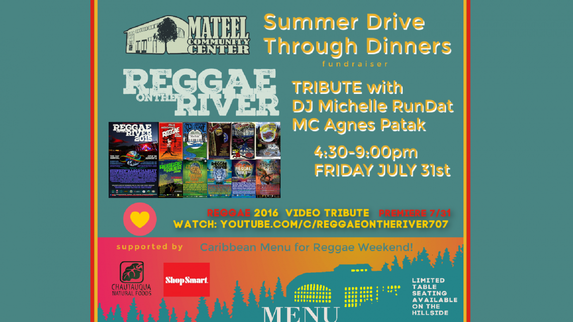 The Mateel presents Summer Drive Through Dinners: REGGAE Weekend Edition!