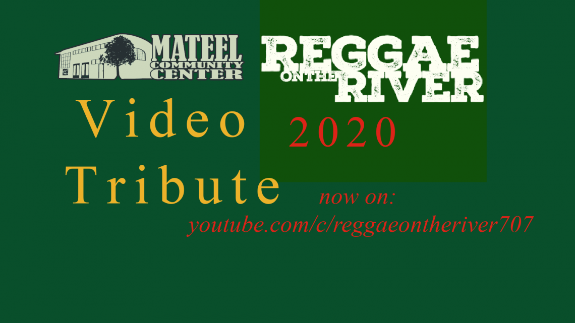 Reggae on the River 2020 Video Tributes Live on YouTube