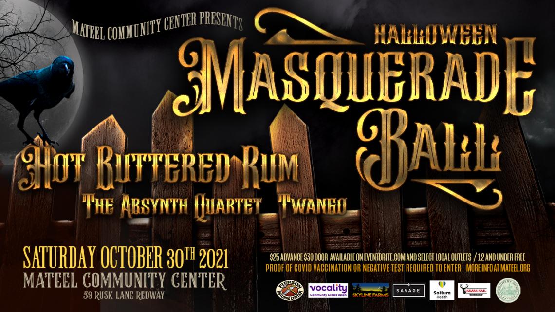 Halloween Masquerade Ball with Hot Buttered Rum, Absynth Quartet, Twango  Saturday, October 30th