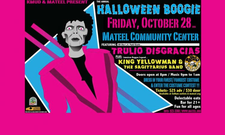 Oct. 28th: Annual Halloween Boogie with Trulio Disgracias & more