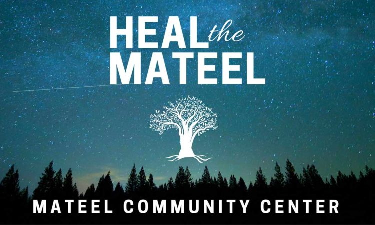 Heal The Mateel Community Meeting