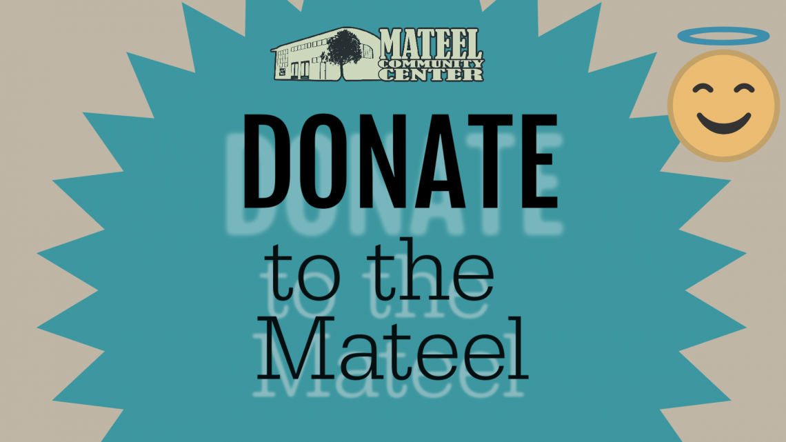How to Donate to the Mateel